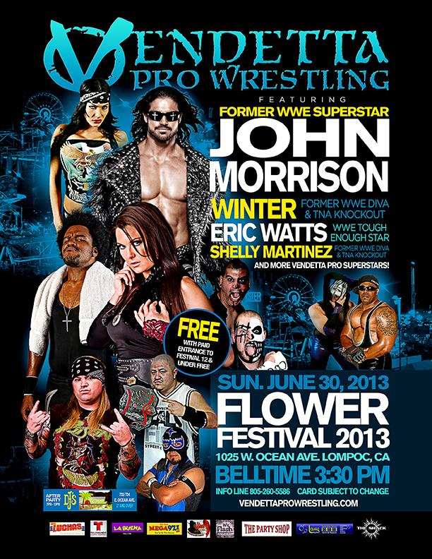 Vendetta Pro Wrestling at the 2013 Lompoc Flower Festival event flyer