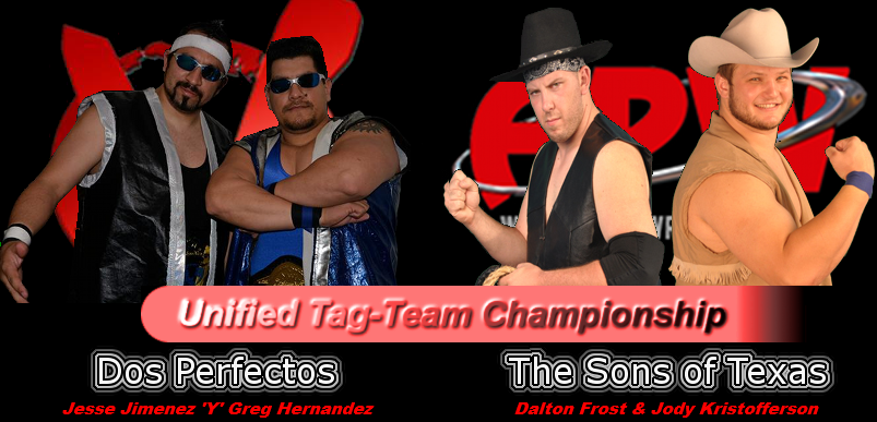 Dos Perfectos vs. The Sons of Texas